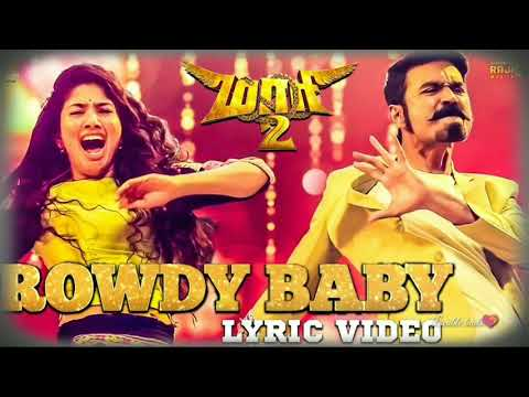 Maari 2  Rowdy Baby Lyrical Video Released